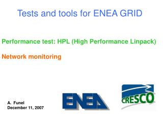 Tests and tools for ENEA GRID