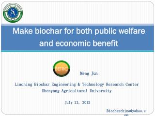 Make biochar for both public welfare and economic benefit