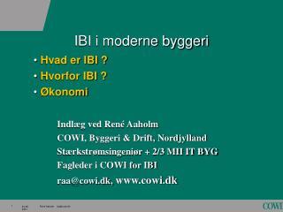 IBI i moderne byggeri