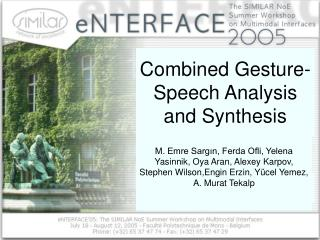 Combined Gesture-Speech Analysis and Synthesis