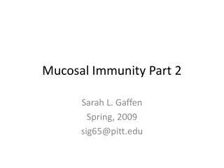 Mucosal Immunity Part 2