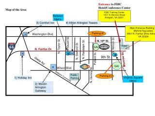 FDIC Training Center 1001 N. Monroe Street Arlington, VA 22201