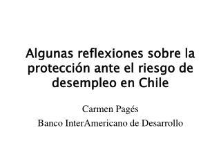 Algunas reflexiones sobre la protección ante el riesgo de desempleo en Chile