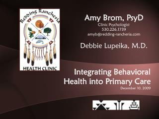 Integrating Behavioral Health into Primary Care December 10, 2009