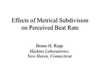 Effects of Metrical Subdivision on Perceived Beat Rate