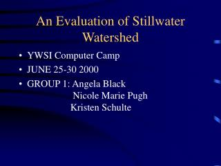 An Evaluation of Stillwater Watershed