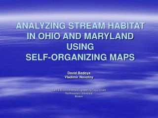 ANALYZING STREAM HABITAT IN OHIO AND MARYLAND USING  SELF-ORGANIZING MAPS
