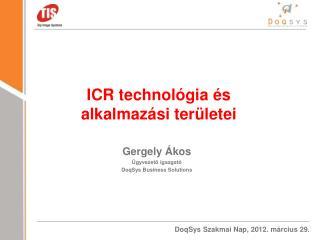 ICR technológia és alkalmazási területei