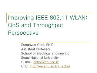 Improving IEEE 802.11 WLAN: QoS and Throughput Perspective