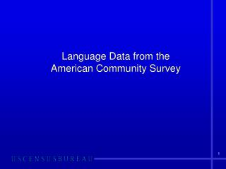 Language Data from the  American Community Survey
