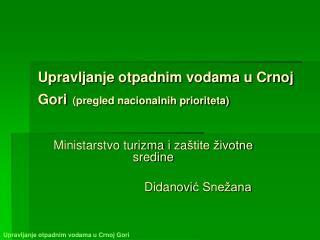 Upravljanje otpadnim vodama u Crnoj Gori (pregled nacionalnih prioriteta)