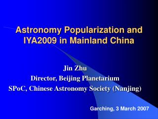 Astronomy Popularization and IYA2009 in Mainland China
