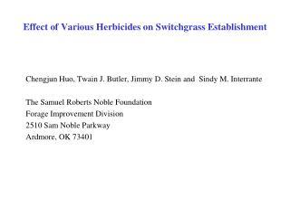 Effect of Various Herbicides on Switchgrass Establishment