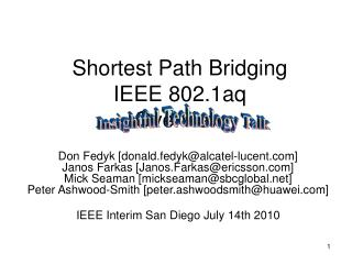 Shortest Path Bridging IEEE 802.1aq Overview