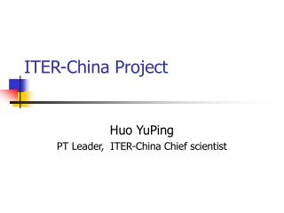ITER-China Project