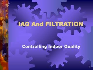 IAQ And FILTRATION