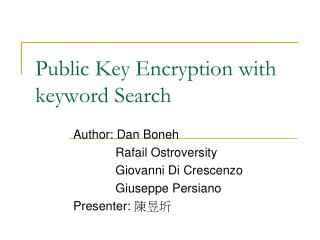 Public Key Encryption with keyword Search
