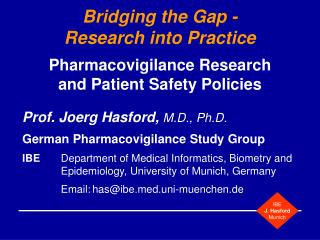 Bridging the Gap - Research into Practice