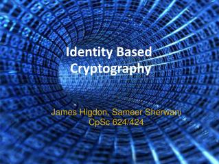Identity Based  Cryptography