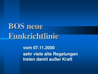 BOS neue Funkrichtlinie