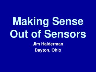 Making Sense  Out of Sensors