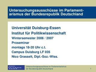Untersuchungsausschüsse im Parlament- arismus der Bundesrepublik Deutschland
