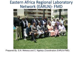Eastern Africa Regional Laboratory Network  (EARLN)-  FMD