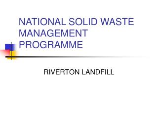 NATIONAL SOLID WASTE MANAGEMENT PROGRAMME