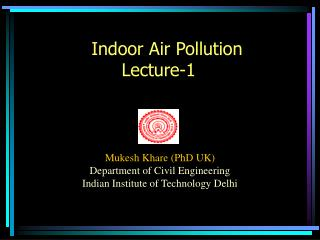 Indoor Air Pollution Lecture-1