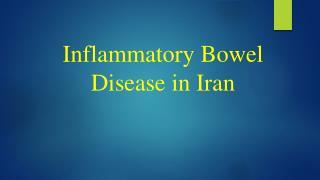 Inflammatory Bowel Disease in Iran