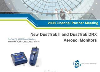 New DustTrak II and DustTrak DRX Aerosol Monitors