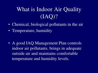 What is Indoor Air Quality (IAQ)?