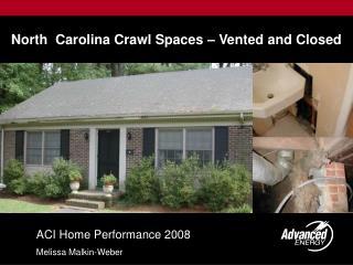 North  Carolina Crawl Spaces – Vented and Closed