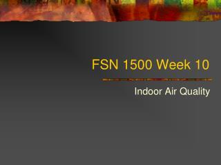 FSN 1500 Week 10