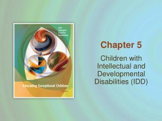 Children with Intellectual and Developmental Disabilities (IDD)