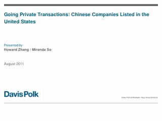 Going Private Transactions: Chinese Companies Listed in the United States