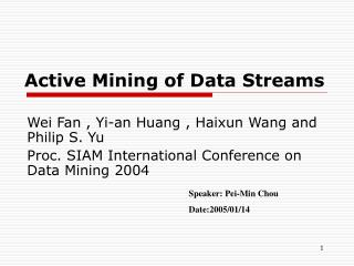 Active Mining of Data Streams