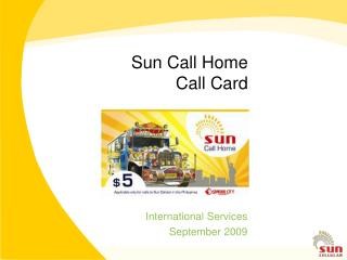 Sun Call Home Call Card