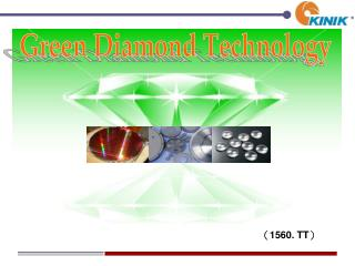 Green Diamond Technology