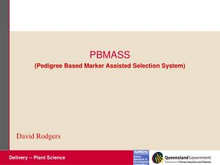 PBMASS (Pedigree Based Marker Assisted Selection System)