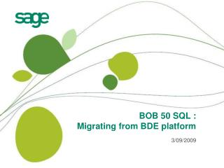 BOB 50 SQL : Migrating from BDE platform