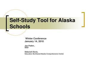 Self-Study Tool for Alaska Schools