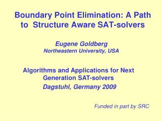 Boundary Point Elimination: A Path to  Structure Aware SAT-solvers