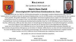 N a c h r u f Der Landkreis Cham trauert um Herrn Hans  Zwick