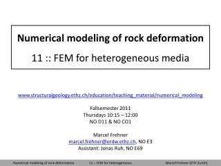 Numerical modeling of rock deformation 11 :: FEM for heterogeneous media