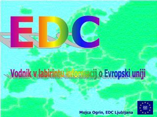 Mojca Ogrin, EDC Ljubljana