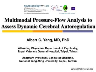 Multimodal Pressure-Flow Analysis to Assess Dynamic Cerebral  Autoregulation