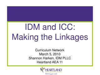 IDM and ICC: Making the Linkages