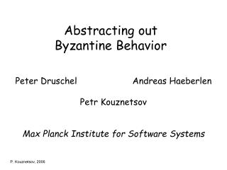 Abstracting out  Byzantine Behavior