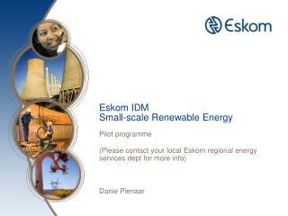 Eskom IDM Small-scale Renewable Energy